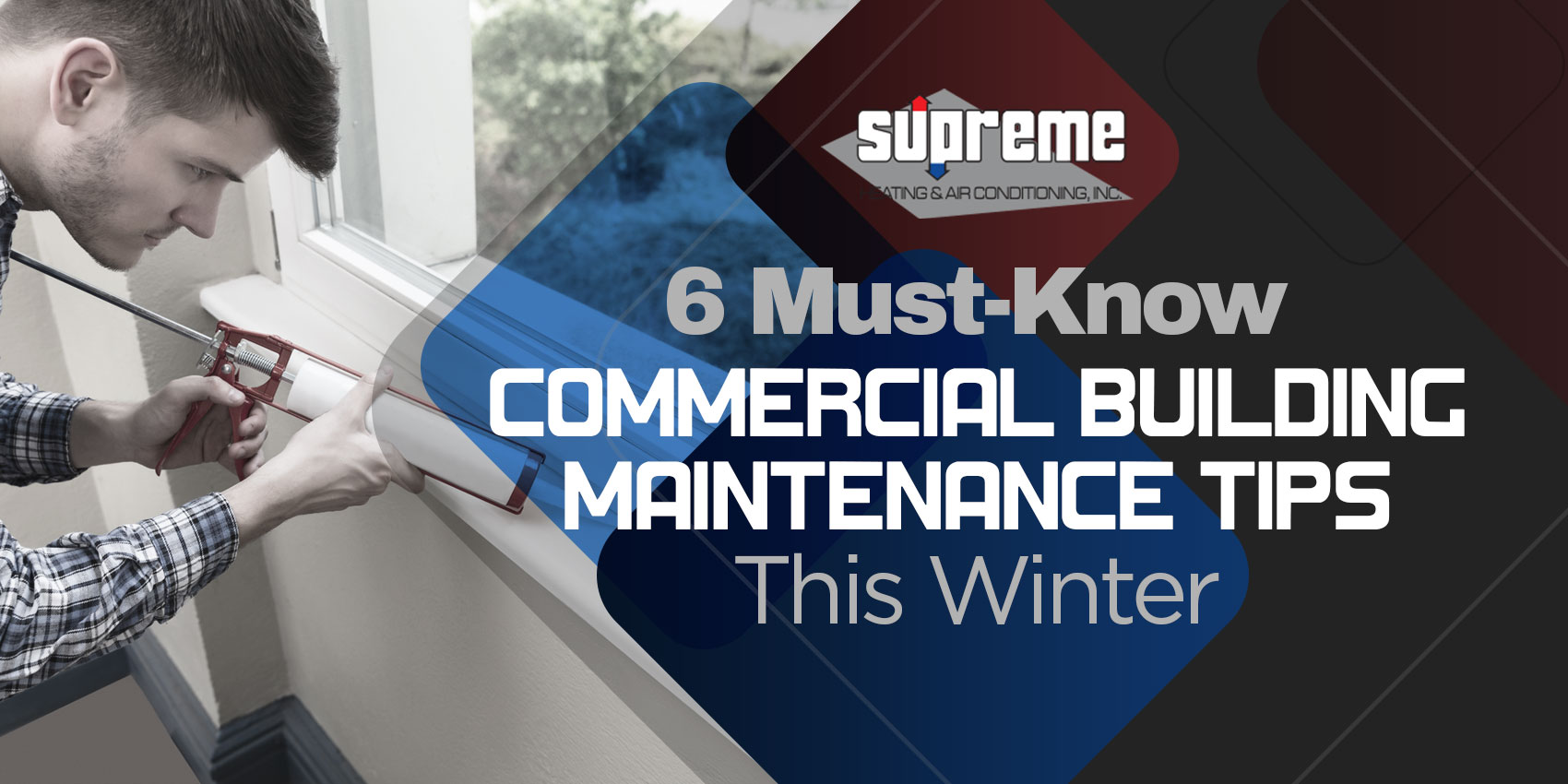 6 Must-Know Commercial Building Maintenance Tips This Winter