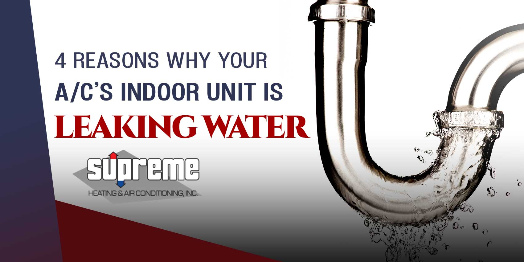 4 Reasons Why Your A/C's Indoor Unit is Leaking Water