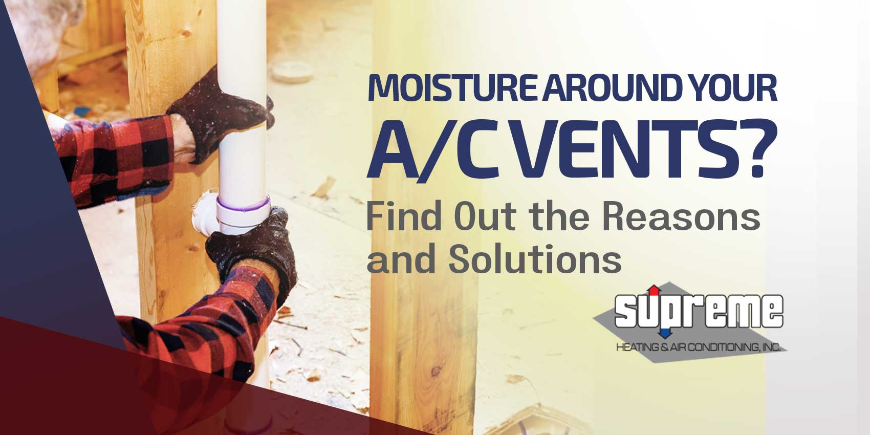 Moisture Around Your A/C Vents? Find Out the Reasons and Solutions